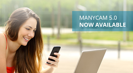 ManyCam 5.0 Is Now Available