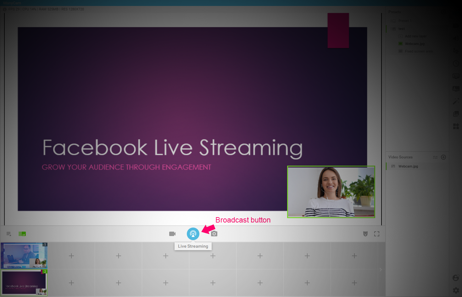 Broadcast button - Facebook live streaming tutorial